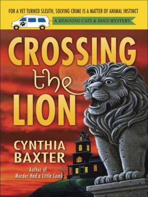 cover image of Crossing the Lion